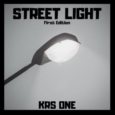 KRS-One – Street Light: First Edition (WEB) (2019) (FLAC + 320 kbps)