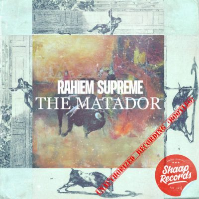 Rahiem Supreme – The Matador (WEB) (2019) (320 kbps)