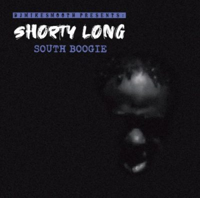Shorty Long – South Boogie (CD) (2019) (320 kbps)