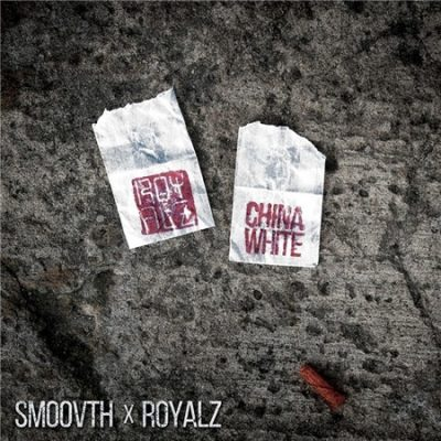 SmooVth & Royalz – China White (WEB) (2019) (320 kbps)