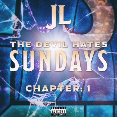 JL – The Devil Hates Sundays Chapter: 1 EP (WEB) (2019) (320 kbps)