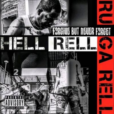 Hell Rell – Forgive But Never Forget (WEB) (2019) (320 kbps)