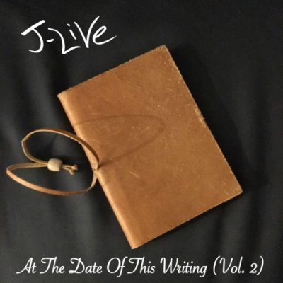 J-Live – At The Date Of This Writing Vol. 2 (WEB) (2019) (320 kbps)