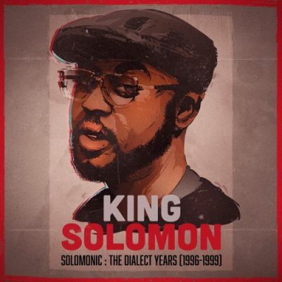 King Solomon – Solomonic: The Dialect Years (1996-1999) (CD) (2019) (FLAC + 320 kbps)