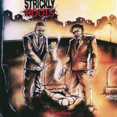 Strickly Roots – Begs No Friends (CD) (2017) (320 kbps)