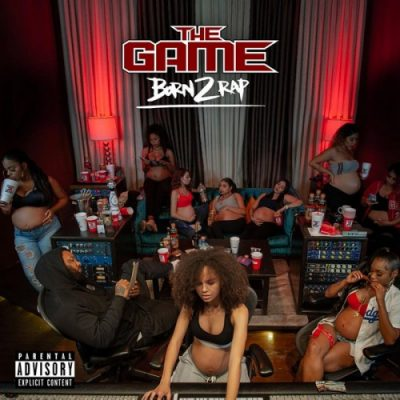 The Game – Born 2 Rap (2xCD) (2019) (FLAC + 320 kbps)