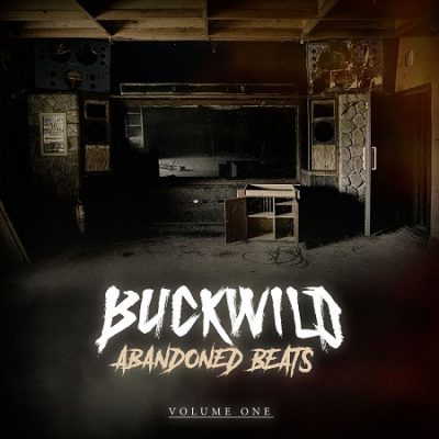 Buckwild – Abandoned Beats, Volume One (CD) (2020) (FLAC + 320 kbps)