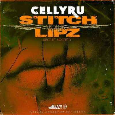 Celly Ru – Stitch Lipz (Secret Society) (WEB) (2016) (320 kbps)
