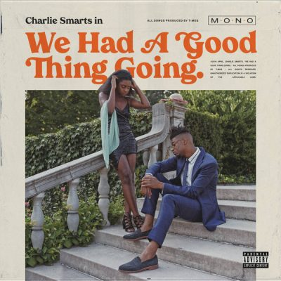 Charlie Smarts – We Had a Good Thing Going (WEB) (2020) (320 kbps)