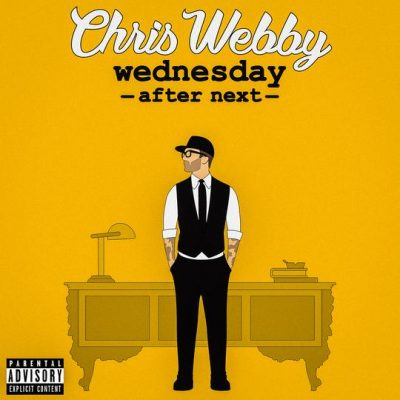 Chris Webby – Wednesday After Next (WEB) (2019) (320 kbps)