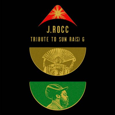J.Rocc – Tribute To Sun Ra(S) G (WEB) (2019) (320 kbps)