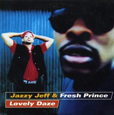 DJ Jazzy Jeff & The Fresh Prince – Lovely Daze (EU CDS) (1998) (FLAC + 320 kbps)