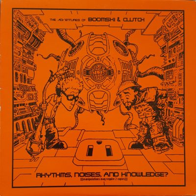 DJ Boom & DJ TDawg – The Adventures Of Boomski And Clutch (Vinyl) (1999) (320 kbps)
