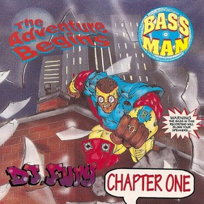 DJ Fury – Bass Man: The Adventure Begins Chapter One (CD) (1992) (320 kbps)