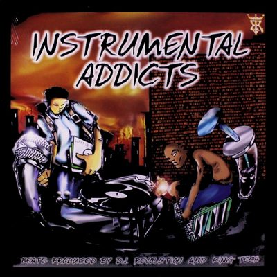 DJ Revolution & King Tech – Instrumental Addicts (Vinyl) (1998) (FLAC + 320 kbps)