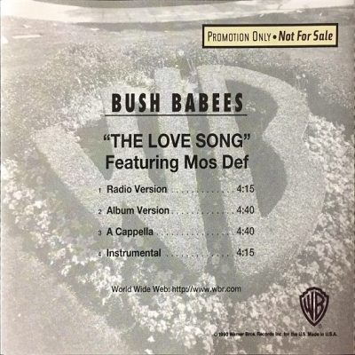 Da Bush Babees – The Love Song (Promo CDS) (1996) (FLAC + 320 kbps)