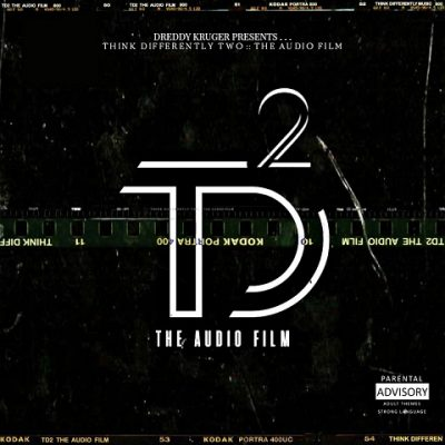 Dreddy Kruger Presents​ – Think Differently Two: The Audio Film (WEB) (2020) (VBR V0)