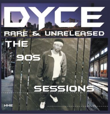 Dyce – Rare & Unreleased: The 90's Sessions (CD) (2019) (FLAC + 320 kbps)