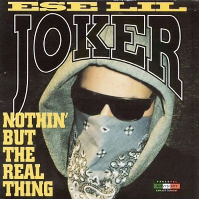 Ese Lil Joker – Nothin' But The Real Thing (CD) (2000) (320 kbps)