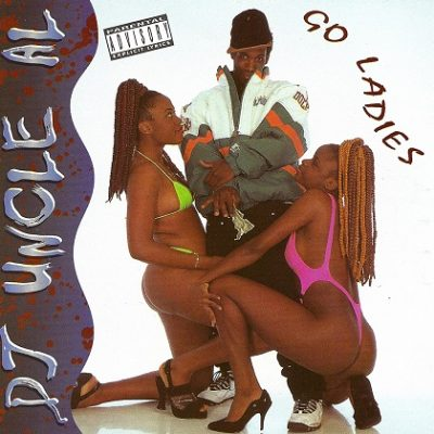 DJ Uncle Al – Go Ladies (CD) (1995) (320 kbps)