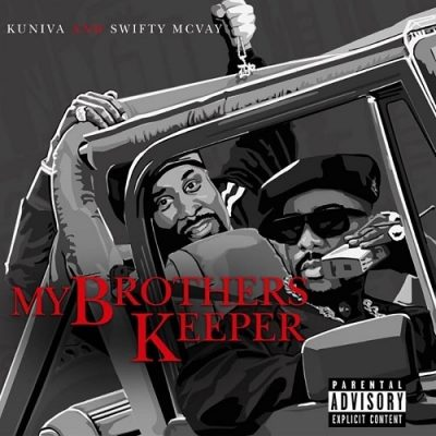 Kuniva & Swifty McVay – My Brothers Keeper EP (WEB) (2020) (320 kbps)
