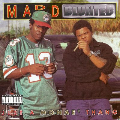 Madd Blunted – Just A Monae' Thang (CD) (1996) (320 kbps)