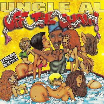 Uncle Al – Off The Chain (CD) (1997) (320 kbps)