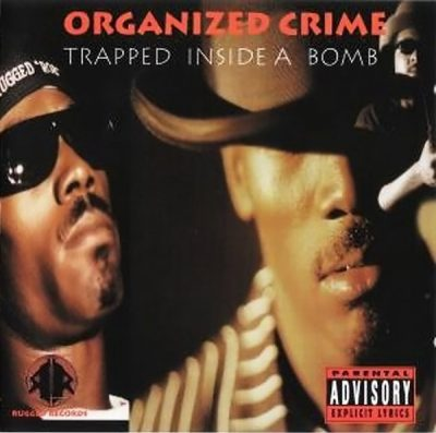 Organized Crime – Trapped Inside A Bomb (CD) (1995) (320 kbps)