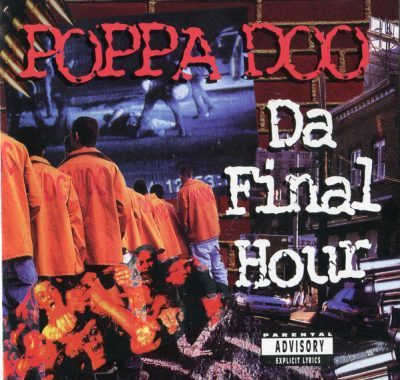 Poppa Doo – Da Final Hour (CD) (1996) (FLAC + 320 kbps)