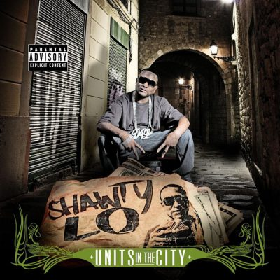Shawty Lo – Units In The City (CD) (2007) (320 kbps)