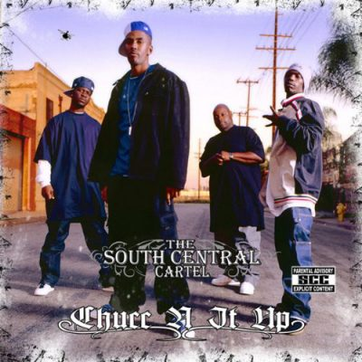 South Central Cartel – Chucc N It Up (CD) (2009) (320 kbps)