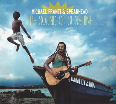 Michael Franti & Spearhead – The Sound Of Sunshine (CD) (2010) (320 kbps)