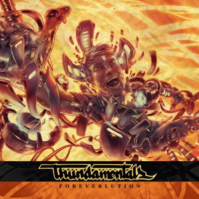 Thundamentals – Foreverlution (CD) (2011) (320 kbps)
