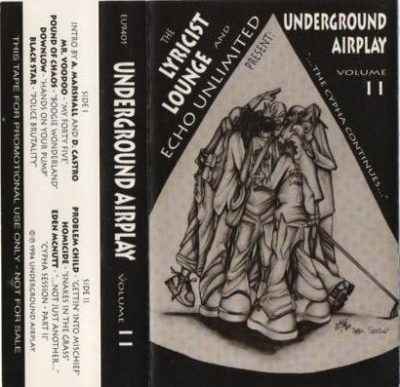 VA – Underground Airplay Volume II – …The Cypha Continues… (Cassette) (1994) (FLAC + 320 kbps)