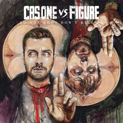 Cas One vs. Figure – So Our Egos Don't Kill Us (WEB) (2017) (320 kbps)