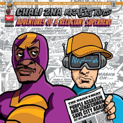 Chali 2na & Krafty Kuts – Adventures Of A Reluctant Superhero (WEB) (2019) (FLAC + 320 kbps)