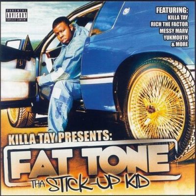 Fat Tone – Tha Stick-Up Kid (CD) (2003) (320 kbps)