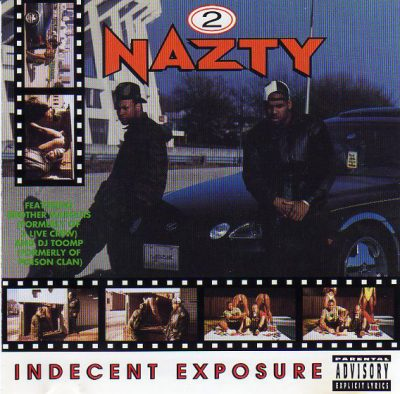 2 Nazty – Indecent Exposure (CD) (1993) (FLAC + 320 kbps)