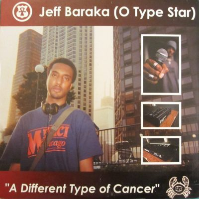 Jeff Baraka – A Different Type Of Cancer (VLS) (2002) (FLAC + 320 kbps)