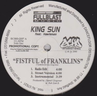 King Sun – Fistful Of Franklins (Promo VLS) (2000) (FLAC + 320 kbps)