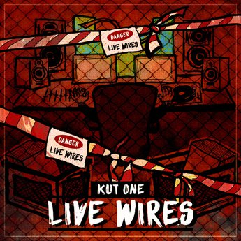 Kut One – Live Wires (WEB) (2020) (320 kbps)