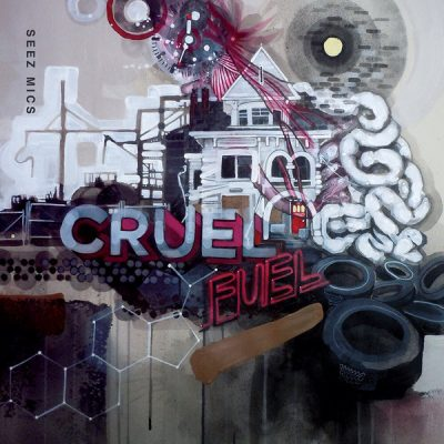Seez Mics – Cruel Fuel (CD) (2014) (FLAC + 320 kbps)