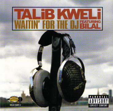 Talib Kweli – Waitin' For The DJ (CDS) (2002) (FLAC + 320 kbps)