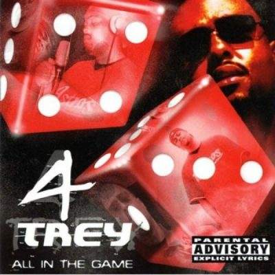 4 Trey – All In The Game (CD) (2002) (FLAC + 320 kbps)