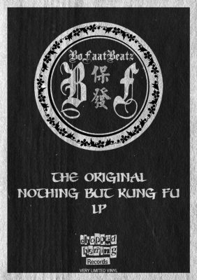 BoFaatBeatz – The Original Nothing But Kung Fu (Vinyl) (2019) (FLAC + 320 kbps)