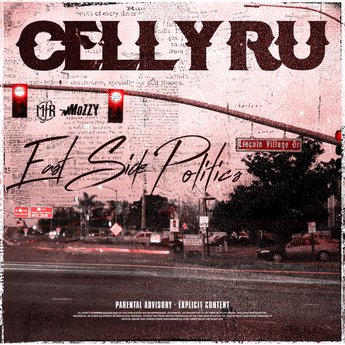 Celly Ru – East Side Politics (WEB) (2020) (320 kbps)