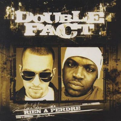 Double Pact – Rien A Perdre (CD) (2002) (FLAC + 320 kbps)