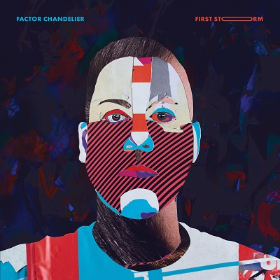 Factor Chandelier – First Storm (WEB) (2020) (320 kbps)