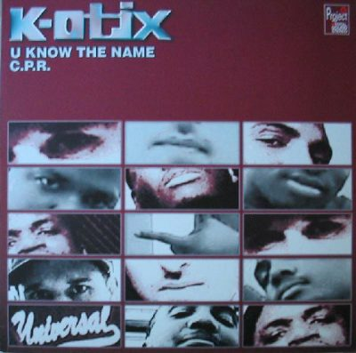 K-Otix – U Know The Name / C.P.R. (VLS) (2000) (320 kbps)