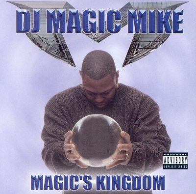DJ Magic Mike – Magic's Kingdom (CD) (2000) (320 kbps)
